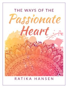 The Ways of the Passionate Heart